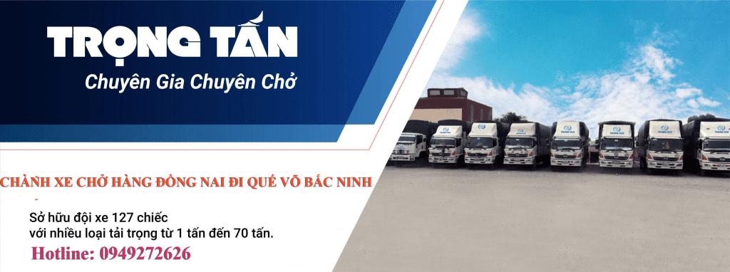Chành xe chở hàng Đồng Nai đi Quế Võ Bắc Ninh 7 chuyến/ngày